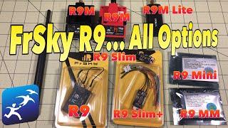 FrSky Taranis R9 Transmitters and Receivers Slim vs Slim+, Mini vs MM