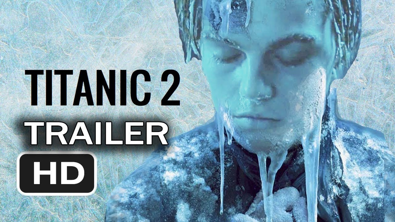 titanic 2-jack is back  2019 trailer remastered