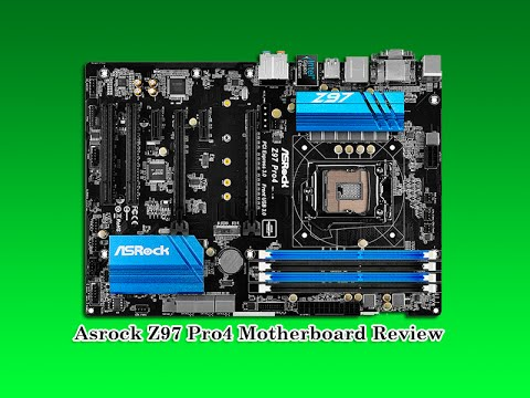 Asrock Z97 Pro4 Motherboard Review