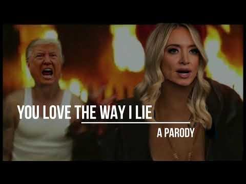 You Love The Way I Lie