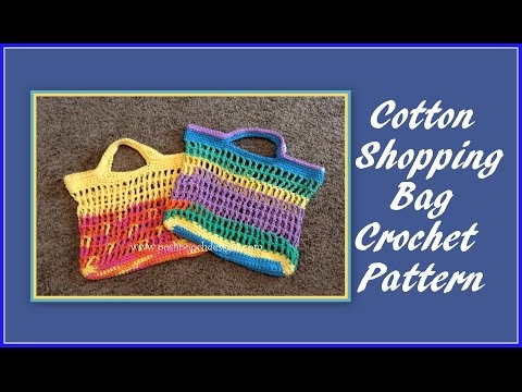 Cotton Shopping Bag Crochet Pattern