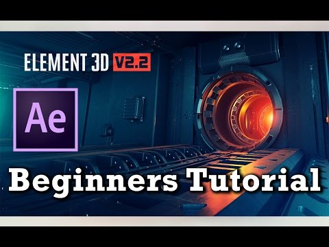 Element 3D V2.2 Tutorial For Beginners | After Effects