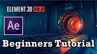 Element 3D V2.2 Tutorial For Beginners   After Effects CC 2015