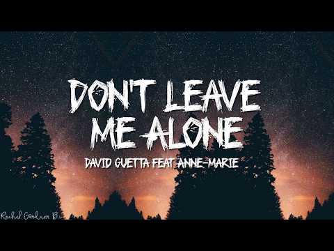 David Guetta Feat Anne-Marie - Don't Leave Me Alone (Lyrics)