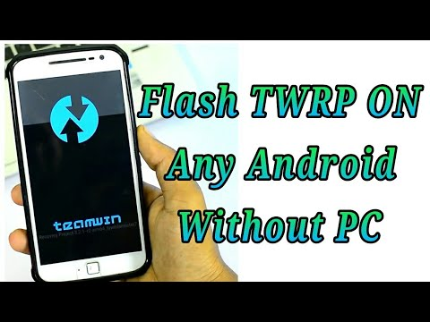 How to flash TWRP on Any Android Without PC Relible Method