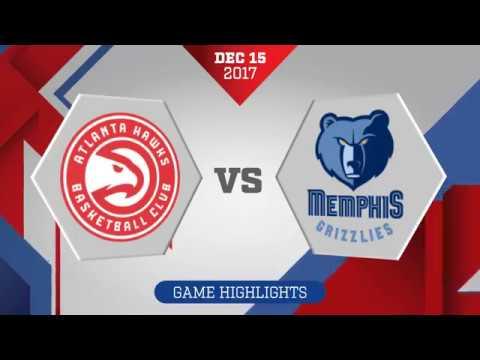 Atlanta Hawks vs. Memphis Grizzlies - December 15, 2017