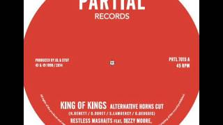 "Restless Mashaits - King of Kings (Alt Horns Cut) Partial Records 7"" PRTL7015"