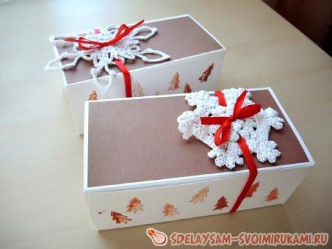 Как сделать большую коробочку для подарка