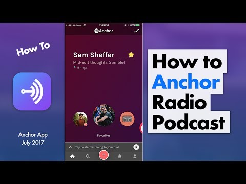 How to Use Anchor - Free Radio & Podcasting App