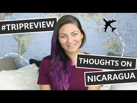 THOUGHTS ON NICARAGUA // SHOULD YOU TRAVEL THERE?