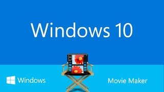 Descargar Movie Maker para Windows 10