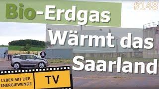 Bio-Erdgas wärmt das Saarland