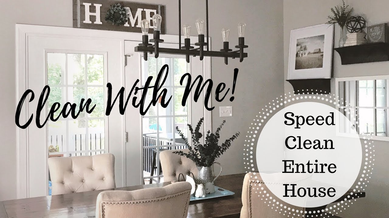 Sd Clean Entire House With Me 2018 Whole Cleaning