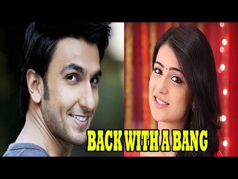 Radhika Madan aka Ishani from 'Meri Ashiqui Tumse Hi' is set to romance with Ranveer Singh.