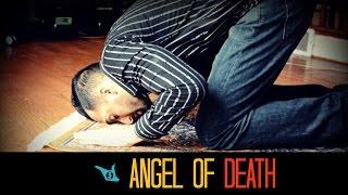 ANGEL OF DEATH - SHAM IDREES