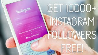 Get 10000+ Instagram Followers For FREE | No App & Website Required | Simplest & Safest Way