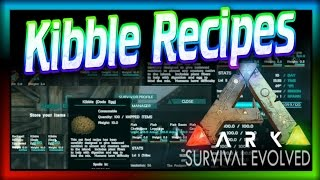 """ARK Kibble Recipes"" (ARK Survival Evolved) Guide to Making Kibble in ARK!"