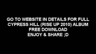 Cypress Hill Rise Up Download
