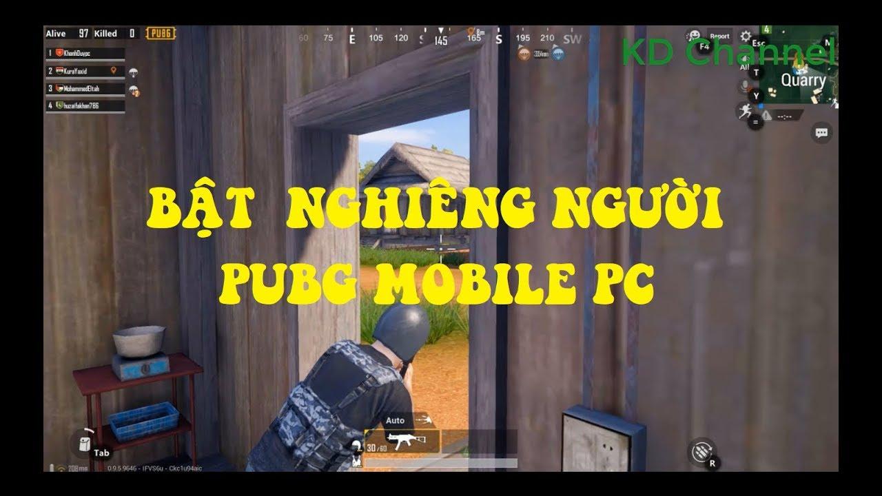 Huong Dan Nghieng Nguoi Khi Ban Pubg Mobile Pc