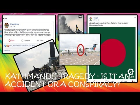 Kathmandu Tragedy US Bangla BS211 - Is it an accident or a conspiracy?