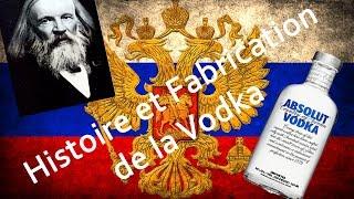 Histoire et Fabrication de la Vodka