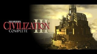 Sid Meier's Civilization III: Complete - Gameplay Part 1