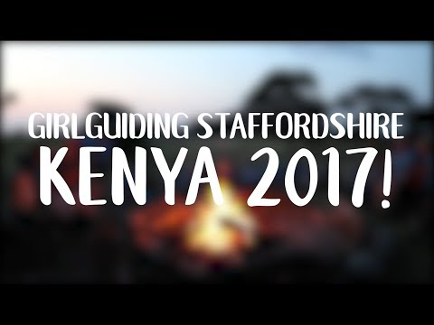 KENYA 2017!