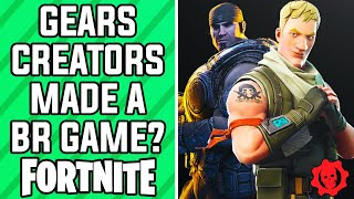 Gears Of War Creators Made A Battle Royale Game?   Fortnite Battle Royale Gameplay