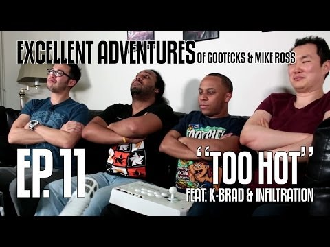 Excellent Adventures of Gootecks & Mike Ross 2014! Ep. 11: TOO HOT ft. K-Brad & Infiltration