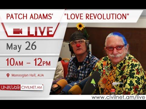 "LIVE. Patch Adams' ""Love Revolution"""