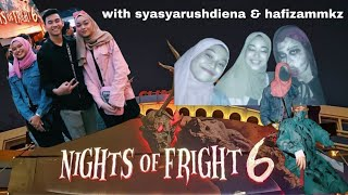 NIGHT OF FRIGHT NOF6 | adshaysmn, Aniq Aqmar, Syasya Rushdiena, Hafizammkz
