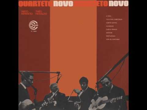Quarteto Novo - Vim De Sant'ana (Hermeto Pascoal, Théo de Barros, Heraldo de Monte, Airto Moreira)