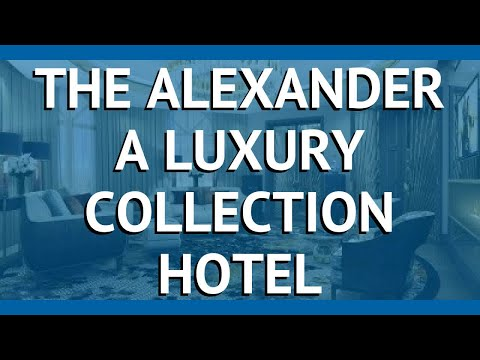 THE ALEXANDER A LUXURY COLLECTION HOTEL Ереван – ЗЕ АЛЕКСАНДЕР А ЛАКШАРИ КОЛЛЕКШН ХОТЕЛ Ереван обзор