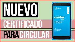 Como sacar el NUEVO PERMISO o CERTIFICADO de circulacion ARGENTINA - Descarga de la app CUIDAR