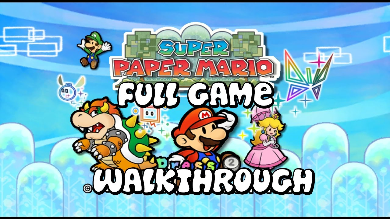 Super Paper Mario Full Game Walkthrough No Commentary Youtube