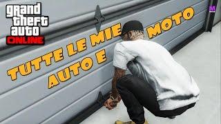 TUTTE LE MIE AUTO E MOTO - GTA V Online - Xbox 360