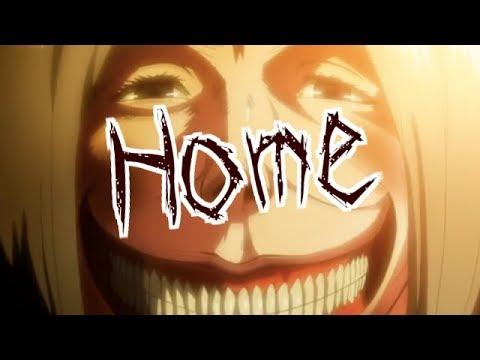Attack on Titan  [MAD]  Home   {Machine Gun Kelly , X Ambassadors & Bebe Rexha}