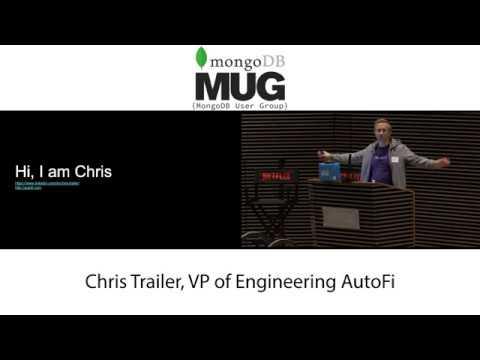 Using MongoDB Atlas at Autofi - Chris Trailer, Principal Engineer and Architect at AutoFi