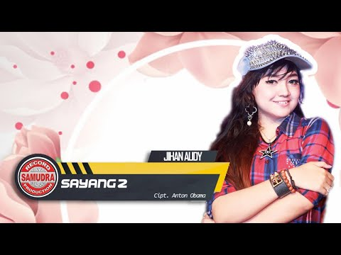 Jihan Audy - Sayang 2 (Official Music Video)