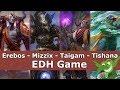 Erebos vs Mizzix vs Taigam (UB) vs Tishana EDH / CMDR game play for Magic: The Gathering