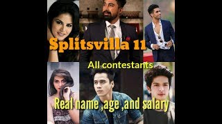 Splitsvilla 11 all contestants real name,age and salary