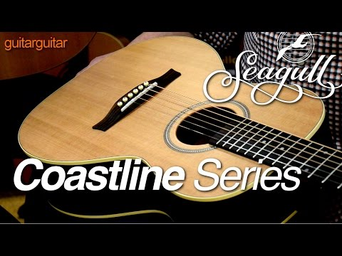 Seagull Guitars 2015 - Coastline Grand, Parlour And Folk Size