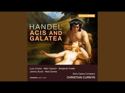 Acis & Galatea, HWV 49a, Act II: No. 10, Wretched Lovers! Fate Has Past