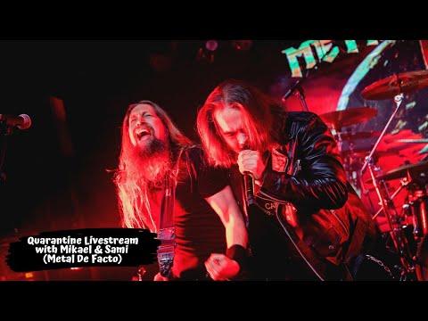 Quarantine Livestream with Sami Hinkka & Mikael Salo (Metal De Facto)