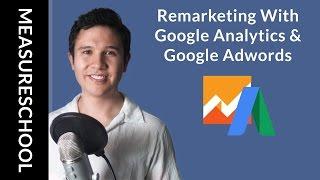 إعداد Google Adwords جمهور تجديد النشاط التسويقي مع Google Analytics