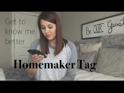 HOMEMAKER TAG   GET TO KNOW ME   STAY AT HOME MOM