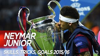 Neymar JR - Skills, Tricks, Goals, Assists 2015/16 | Barcelona & Brazil