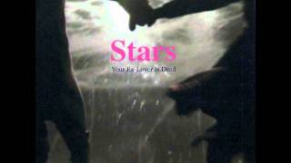 Stars - Your Ex Lover Is Dead lyrics