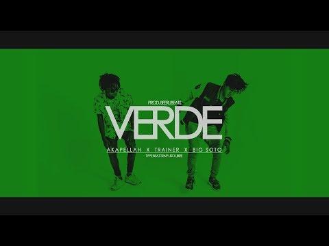 "Verde - Akapellah x Trainer x Big Soto Type Beat Trap ""FREE""(Prod. BeeruBeats)"