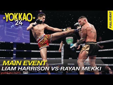 YOKKAO 24 TKO: Liam Harrison vs Rayan Mekki - YOKKAO World Title 65kg